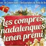 Els comerciants de Roda e Berà engeguen la campanya 'Les compres nadalenques tenen premi'