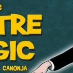 El Teatre Màgic arriba a la Canonja amb un espectacle per a infants i la Gran Gala de Màgia