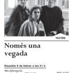«Només una vegada» porta els maltractaments de gènere al Teatre-Auditori del Morell