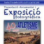 Presentació d'un documental i exposició fotogràfica dels 40 anys d'atletisme a Torredembarra