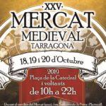 El Mercat Medieval de Tarragona celebrarà el seu 25è aniversari amb sorpreses