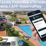 Les instal·lacions esportives de Torredembarra ja es poden reservar amb l'APP Reservaplay