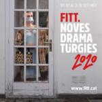 Més noves dramatúrgies que mai al FITT 2020