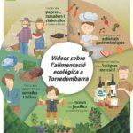 Torredembarra se suma a la Setmana Bio per l'alimentació ecològica amb la difusió de vídeos a les xarxes socials