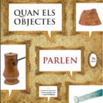 Es reprèn la inciativa del Museu d'Història 'Quan els objectes parlen'