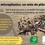 'Els microplàstics, un món de plàstics', l'exposició que es podrà visitar a Cal Bofill de Torredembarra tot el mes de març