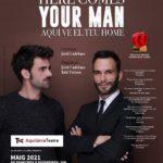Riudoms acollirà el 9 de maig la representació de l'obra 'Here comes your man'