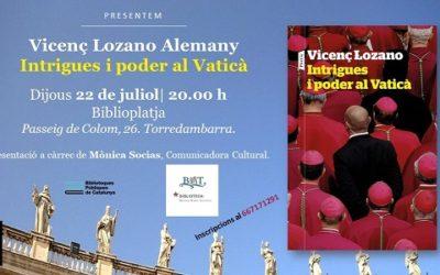 AGENDA: Presentació a Torredembarra del llibre 'Intrigues i poder al Vaticà', del periodista Vicenç Lozano