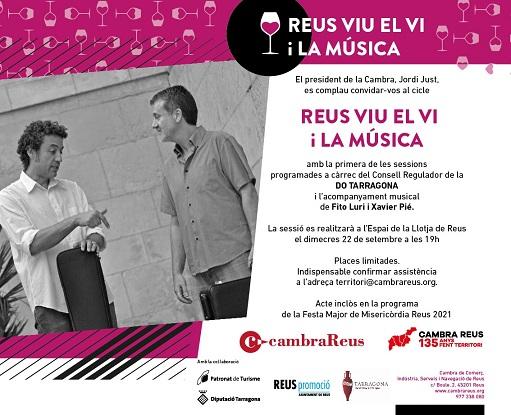 AGENDA: La Cambra de Comerç de Reus enceta el cicle Reus Viu el Vi i la Música
