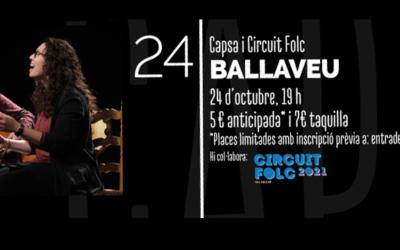 AGENDA: La Capsa acull aquest dia 24 l'actuació dels Ballaveu