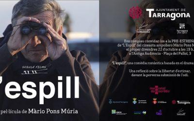 Tarragona acull aquest divendres la preestrena del llargmetratge 'L'espill'